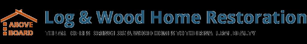 Log & Wood Home Restoration